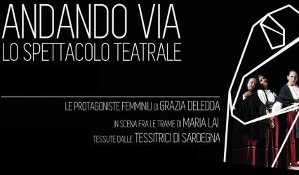 """LO SPETTACOLO """"ANDANDO VIA"""" IN SCENA IL 22 AGOSTO A GALTELLÌ"""